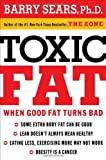 TOXIC FAT HB by SEARS BARRY (2010) Hardcover