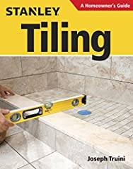 Installing your own tiling may seem daunting for do-it-yourselfers, but with Stanley Tiling: A Homeowner's Guide you will be able to finish the job like a professional. All entry-level DIYers can master the techniques with this comprehensive ...