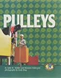 Pulleys, Sally M. Walker and Roseann Feldmann, 0822522144