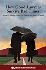 How Good Lawyers Survive Bad Times Paperback
