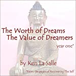 The Worth of Dreams, The Value of Dreamers   Ken La Salle