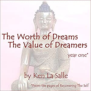 The Worth of Dreams, The Value of Dreamers Audiobook