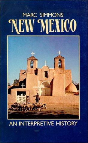 New Mexico: An Interpretive History