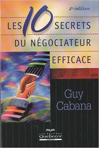 Livre gratuits Les dix secrets du négociateur efficace pdf, epub ebook