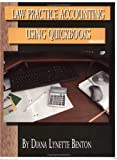 Law Practice Accounting Using QuickBooks, Diana Benton, 0971926956