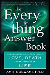 The Everything Answer Book: How Quantum Science Explains Love, Death, and the Meaning of Life Paperback