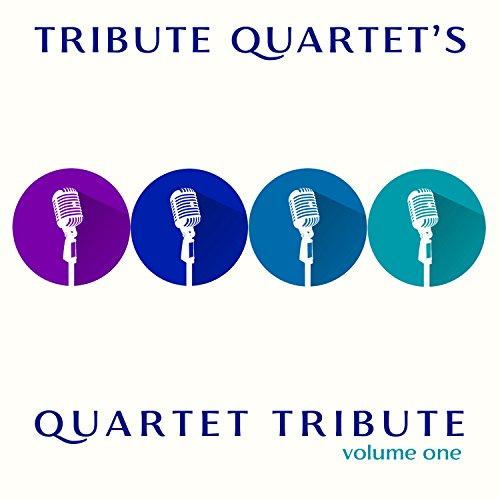 Tribute Quartet - Quartet Tribute - Vol. 1 2017