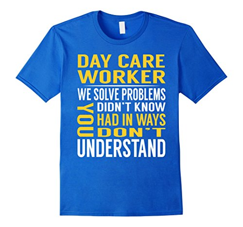 Mens Day Care Worker Solve Problems TShirt 3XL Royal Blue - Daycare Worker Costume
