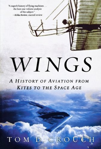 Wings: A History of Aviation from Kites to the Space Age