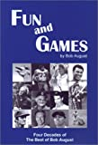 Fun and Games, Bob August, 0967205638