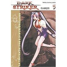 DARK STRIKER T05