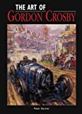 The Art of Gordon Crosby, Peter Garnier, 1906133093