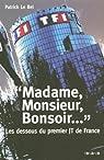 Madame, Monsieur, Bonsoir... : Les dessous du premier JT de France par Le Bel