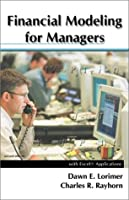 Financial Modeling for Managers: With Excel Applications, 2nd Edition Front Cover