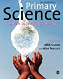 Primary Science: A Guide to Teaching Practice