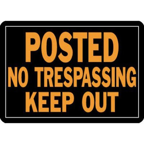 Hy-Ko 813 10'' X 14'' Metal Posted No Trespassing Keep Out Sign