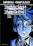 "Afficher ""Les Aventures de Spirou et Fantasio n° 46 Machine qui rêve"""