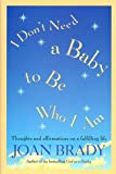 I Don't Need a Baby to Be Who I Am, Terry Real, 067100980X