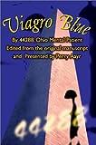 Viagro Blue, Ohio Mental Patient, 0595246249
