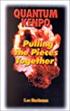 Quantum Kenpo: Pulling the Pieces Together