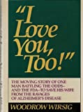 I Love You, Too!, Woodrow Wirsig, 0871316161
