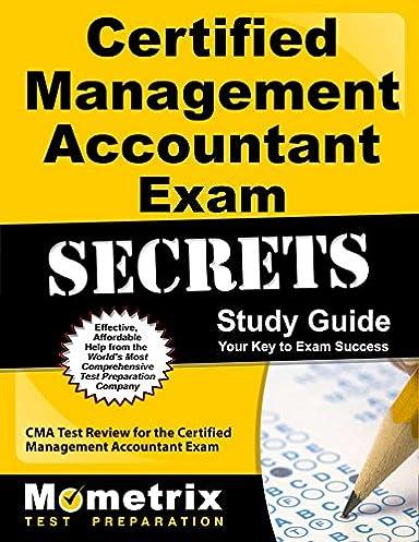 certified management accountant exam secrets study guide cma test rh amazon com Certified Management Accountant Logo certified management accountant study books