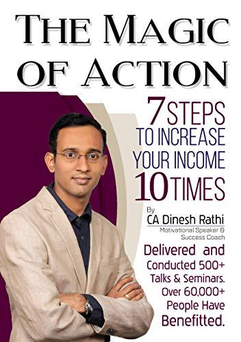 The Magic of Action: 7 steps to increase your income 10 times