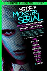 The Collinsport Historical Society Presents: Bride of Monster Serial (Volume 2)