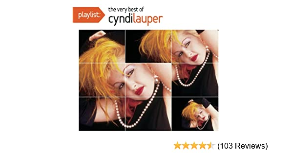 Lauper Cyndi Playlist The Very Best Of Cyndi Lauper Amazon Com Music