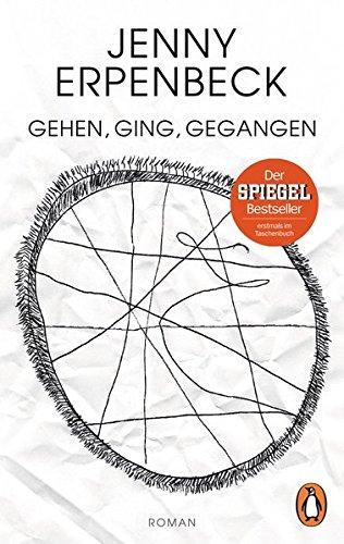 Gehen, ging, gegangen: Roman (Penguin Germany)