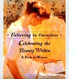 Celebrating the Beauty Within, Ariel Books Staff, 0836226542