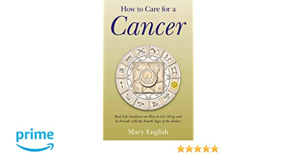 How to Care for a Cancer: Real Life Guidance on How to Get