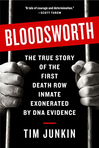 Bloodsworth the true story of the first death row inmate exonerated bloodsworth the true story of the first death row inmate exonerated by dna evidence by fandeluxe Gallery