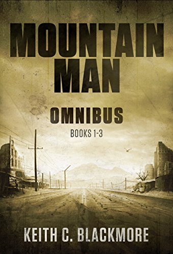 Mountain Man Omnibus: (Books 1-3) by [Blackmore, Keith C]