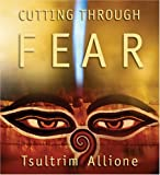 img - for Cutting Through Fear book / textbook / text book