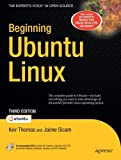 Beginning Ubuntu Linux (Beginning From Novice to Professional)