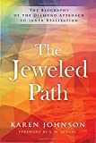 img - for The Jeweled Path: The Biography of the Diamond Approach to Inner Realization book / textbook / text book