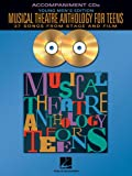 Musical Theatre Anthology for Teens, Various, 0634094912
