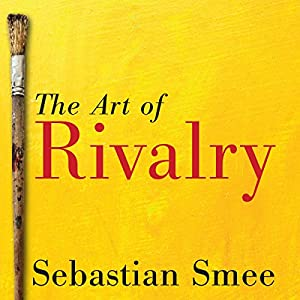 The Art of Rivalry Audiobook