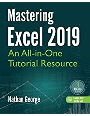 Mastering Excel 2019: An All-in-One Tutorial Resource
