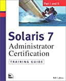 img - for Solaris 7 Administrator Certification Training Guide: Part I and Part II book / textbook / text book