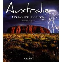 Australie Un nouvel horizon