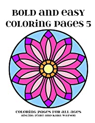 Bold and Easy Coloring Pages 5: Coloring Pages for All Ages