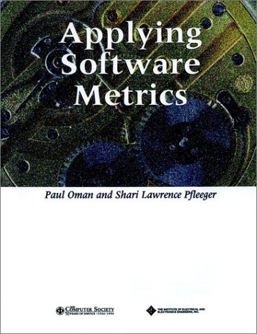 Applying Software Metrics (Practitioners) by Brand: Wiley-IEEE Computer Society Pr