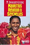 Mauritius, Reunion and Seychelles Insight Guide (Insight Guides)