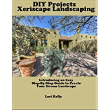 DIY Projects: Xeriscape Landscaping