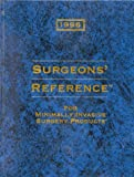 Surgeons' Reference for Minimally Invasive Surgery Products, 1996, Medical Economics Staff, 1563631431