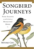 Songbird Journeys, Miyoko Chu, 0802714684