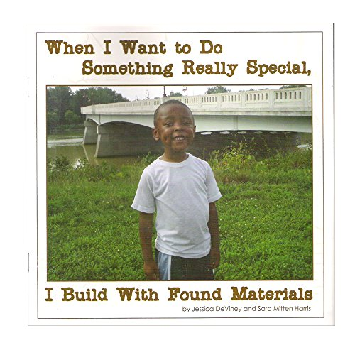 When I Want to Do Something Really Special, I Build With Found Materials