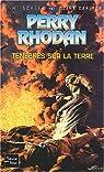 Perry Rhodan, tome 187 : Ténèbres sur la Terre par Scheer